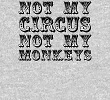 not my circus not my monkeys - all black Womens Fitted T-Shirt