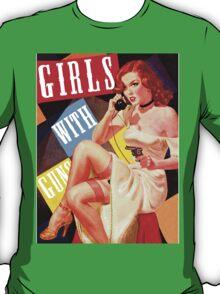 Gun Crazy Call Girl T-Shirt