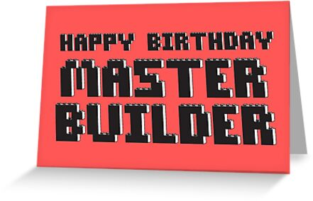 HAPPY BIRTHDAY MASTER BUILDER by Chillee Wilson from Customize My Minifig by ChilleeW