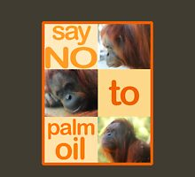 Say NO to Palm Oil 3 Womens Fitted T-Shirt