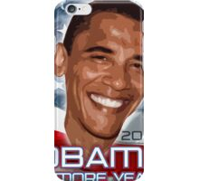 4 more years iPhone Case/Skin