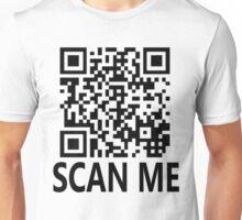 Scan me, shirt gag! Unisex T-Shirt