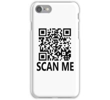 Scan me, shirt gag! iPhone Case/Skin