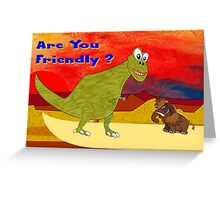 Are You Friendly greetings card Greeting Card