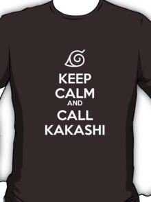 KEEP CALM AND CALL KAKASHI T-Shirt