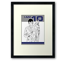 I am 10 Are You Framed Print