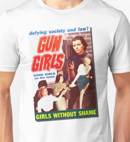 Gang Deb Gun Girls  Unisex T-Shirt