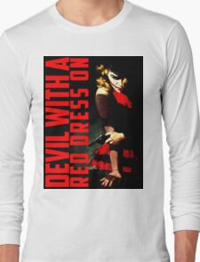 Devil with a Red Dress On Long Sleeve T-Shirt