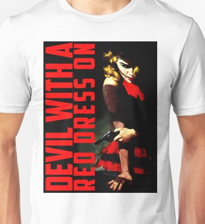 Devil with a Red Dress On Unisex T-Shirt