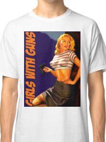 Classic Girls With Guns Classic T-Shirt