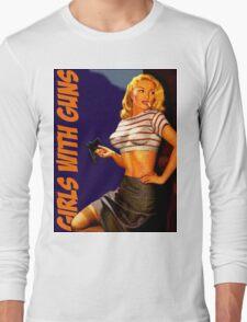 Classic Girls With Guns Long Sleeve T-Shirt