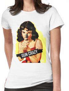 Gun Crazy Classic Womens Fitted T-Shirt