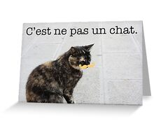 C'est ne pas un chat. Greeting Card