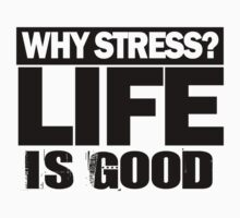 Why Stress life is good by ctdgraphicx