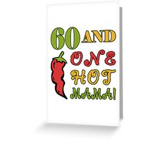 60th Birthday For Sexy Women Greeting Card