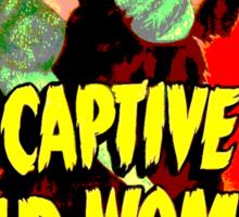 Captive Wild Women Sticker
