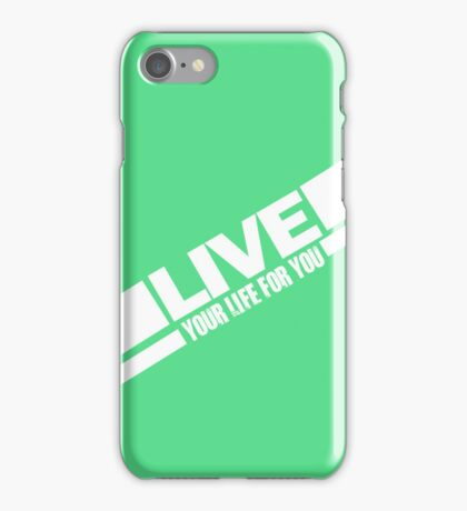LIVE YOUR LIFE iPhone Case/Skin