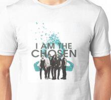 I am the chosen Unisex T-Shirt