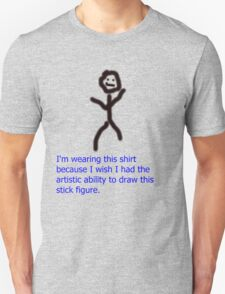 The Best Stick Figure You Will See Ever T-Shirt