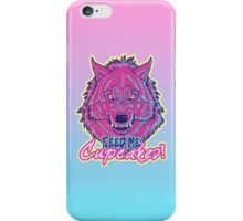 """""""Feed Me Cupcakes!"""" iPhone Case iPhone Case/Skin"""