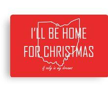 Home for Christmas (Ohio) Canvas Print