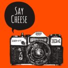 Say Cheese by mymeyer