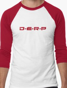 D*E*R*P (red) T-Shirt