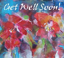 Get Well Soon Card - Flowers Greeting Cards by Ballet Dance-Artist