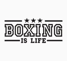 Boxing is life by VirtualMan