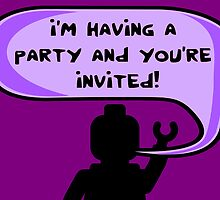 I'M HAVING A PARTY AND YOU'RE INVITED Invitation by Chillee Wilson from Customize My Minifig by ChilleeW