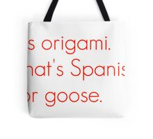 SNL Girl You Wish You...Party Goose Quote Tote Bag