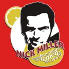 """Nick Miller, turning lemonade into lemons since 1981"" by ImEmmaR"