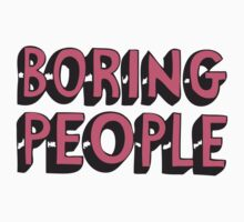 boring people by Guts n' Gore