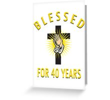 Religious 40th Birthday Gift Greeting Card