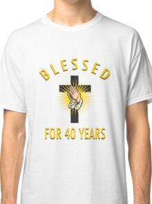 Religious 40th Birthday Gift Classic T-Shirt