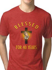 Religious 40th Birthday Gift Tri-blend T-Shirt