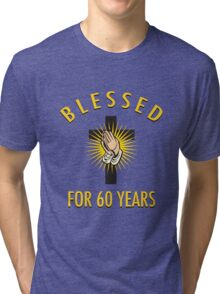 Religious 60th Birthday Gift Tri-blend T-Shirt
