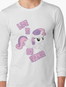 Sweetie Belle - Ironic Life Long Sleeve T-Shirt