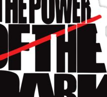 Darth Vader - You dont know the power of the dark side Sticker