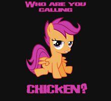 Scootaloo - Not A Chicken! Unisex T-Shirt