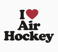 I Love Air Hockey by iheart