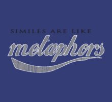 Similies Are Like Metaphors by minun3