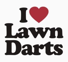 I Love Lawn Darts by iheart