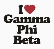 I Love Gamma Phi Beta by iheart