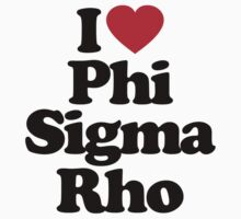 I Love Phi Sigma Rho	 by iheart