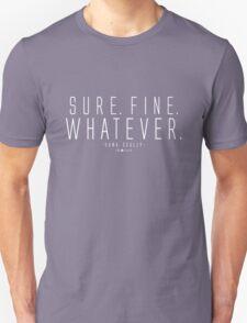 Sure. Fine. Whatever.  T-Shirt