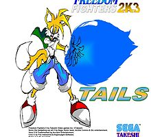 Tails (Freedom Fighters 2K3) Poster by TakeshiUSA
