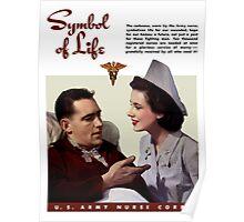 Symbol Of Life -- Army Nurse Corps WW2 Poster