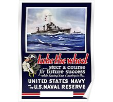 Take The Wheel -- United States Navy Poster