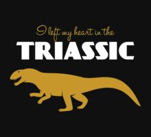 I Left My Heart in the Triassic Kids Clothes